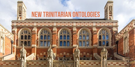 New Trinitarian Ontologies Symposium tickets