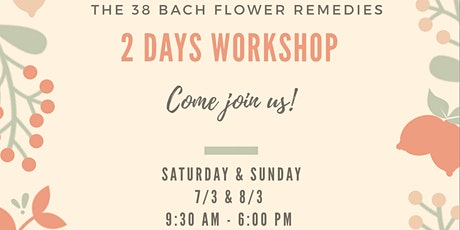 The 38 Bach Flower Remedies tickets