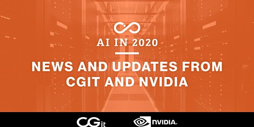 AI in 2020: News and Updates from CGit and NVIDIA