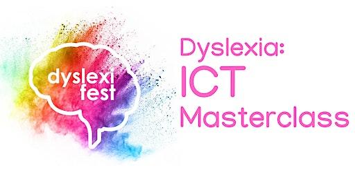 Dyslexia ICT Masterclass