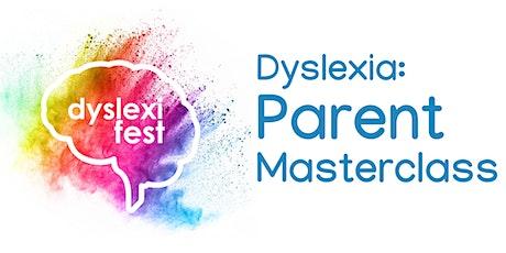 Dyslexia: Parent Masterclass tickets