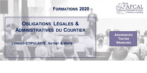 Obligations Légales et Administratives du Courtier