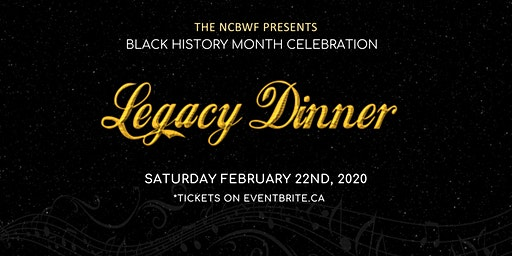 The NCBWF Present A Black History Month Celebration - Legacy Dinner 2020