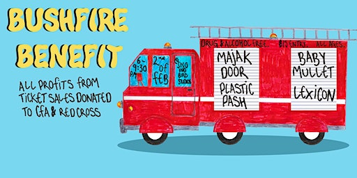 BUSHFIRE BENEFIT: MAJAK DOOR, PLASTIC PASH, BABY MULLET, AND LEXICON