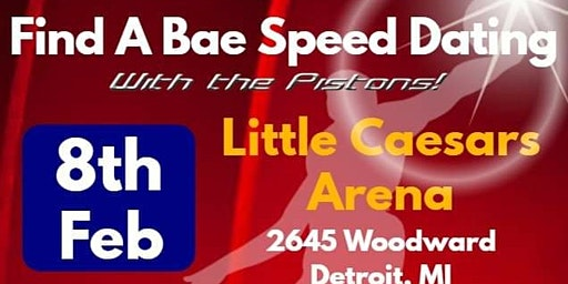 Find A Bae Speed Dating with the Pistons!