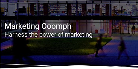 Marketing Ooomph 2 Day Workshop 6th & 13th March tickets