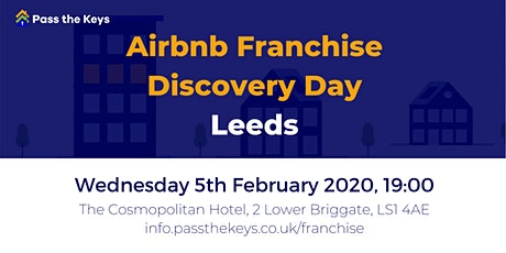 Airbnb Franchise Discovery Day - Leeds tickets