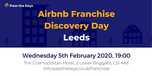 Airbnb Franchise Discovery Day - Leeds