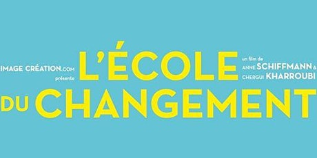 Ciné-débat: L' Ecole Du Changement tickets