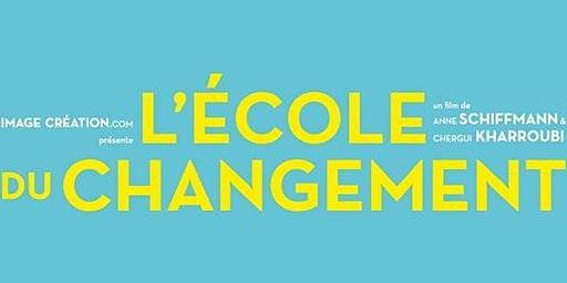 Ciné-débat: L' Ecole Du Changement