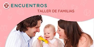Taller de Familias – El primer año de tu bebé
