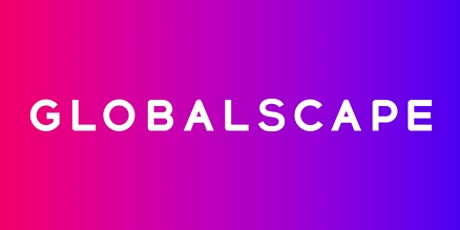 Globalscape's Official UK & Ireland User Group 2020 Meetup  (LONDON) tickets