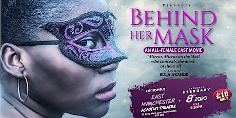 BEHIND HER MASK MOVIE MANCHESTER PREMIERE tickets