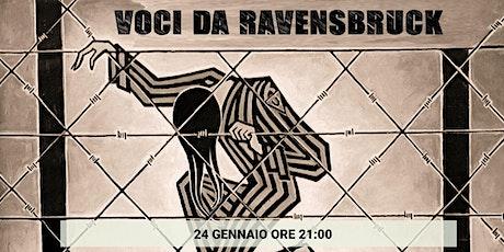 Giornata della memoria, Voci da Ravensbruck biglietti