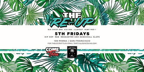 The Re-Up 5th Fridays at John Colins tickets