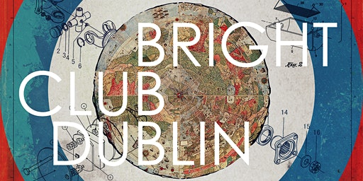 Bright Club Dublin January 28th 2020