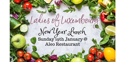 Ladies of Luxembourg New Year's Lunch!