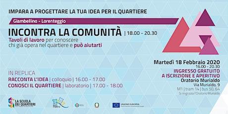 Incontra la comunità @Giambellino Lorenteggio biglietti