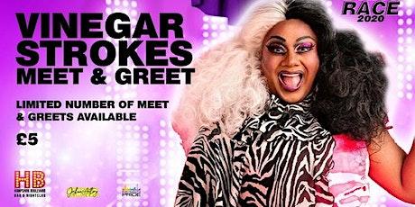 Meet & Greet with RPDRUK Star Vinegar Strokes tickets