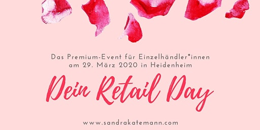 Dein Retail Day - das Premium-Event für Einzelhändler*innen
