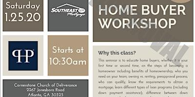 Home Buyers & Home Sellers Workshop