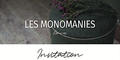 2 ans des Monomanies et Nouvelle collection billets