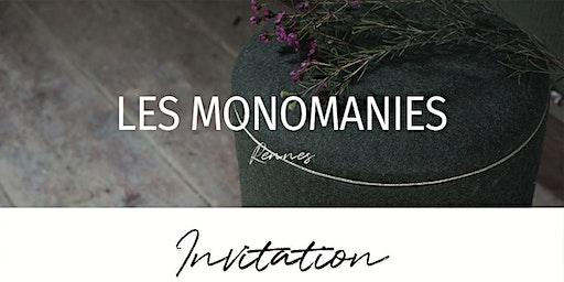 2 ans des Monomanies et Nouvelle collection