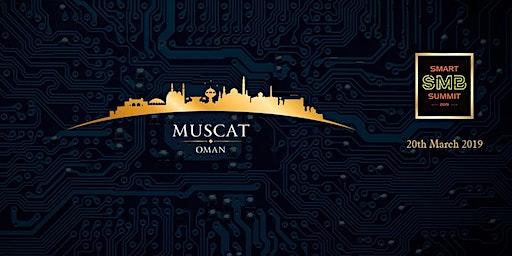 Smart SMB Summit & Awards Oman, 25th March 2020