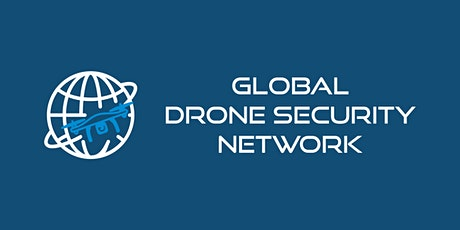 Global Drone Security Network Inaugural Event tickets