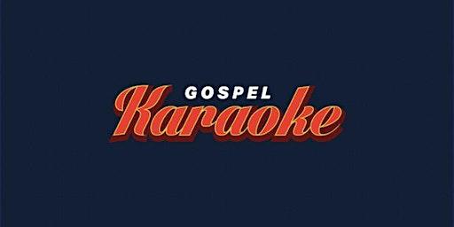 Gospel Karaoke