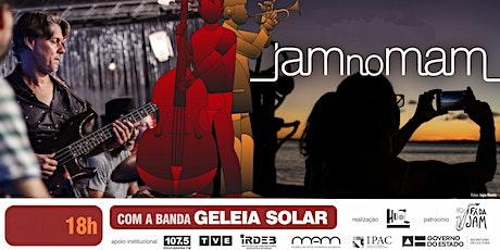 JAM no MAM 25/01/2020 ingressos