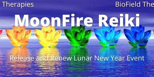Lunar New Year, Release and Renew. Reiki/Meditation Group Event
