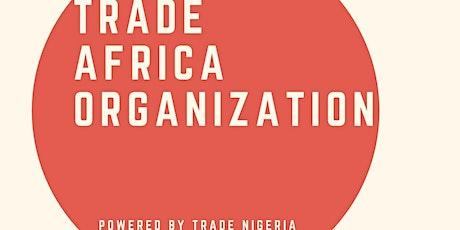 Trade Africa Organization tickets