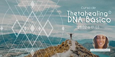 Curso de Thetahealing® DNA Básico! ingressos