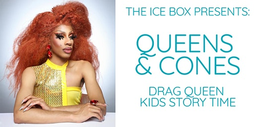 Queens and Cones- drag queen story time