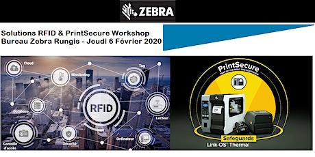 "Zebra – Solutions RFID & ""PrintSecure"" Workshop tickets"