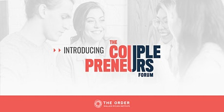 The Couplepreneurs Forum 2020: The ORDER of WMI tickets