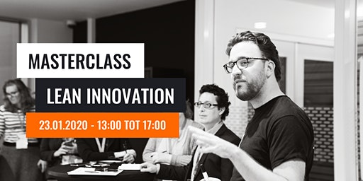 LEAN INNOVATION – THE UNICORN HUNT - MASTERCLASS
