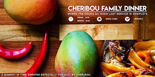 Cheribou Family Dinner