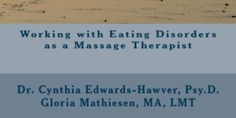 Massage Therapy for Clients who are diagnosed with Eating Disorders tickets