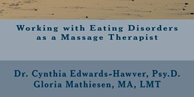 Massage Therapy for Clients who are diagnosed with Eating Disorders