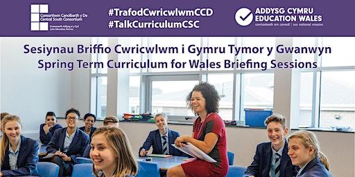 Sesiynau Briffio Cwricwlwm i Gymru i Arweinwyr Canol