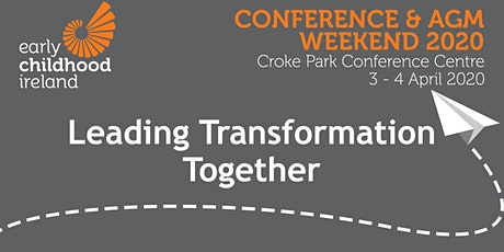 DEMO -  Early Childhood Ireland Conference & AGM Weekend 2020 tickets