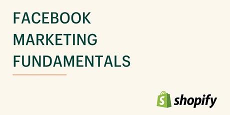 Facebook Marketing Fundamentals tickets
