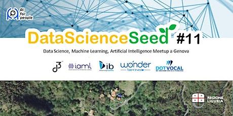 DataScienceSeed#11 - AI for People & Regione Liguria biglietti