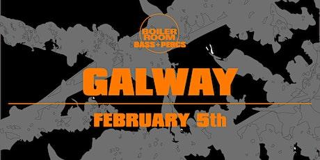 Boiler Room - Galway tickets