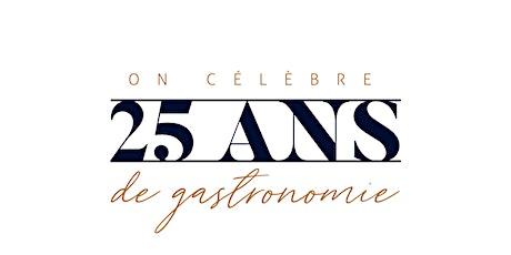 25 ans de gastronomie - L'École hôtelière de Laval fête ses 25 ans! billets