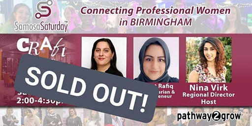 Birmingham Samosa Saturday - Connecting Professional Women 25th Jan 2020