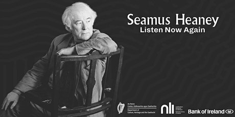 Guided Tour of 'Seamus Heaney: Listen Now Again' for St Patrick's Festival tickets