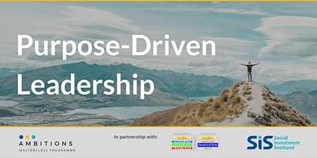 Purpose Driven Leadership - Ambitions Masterclass Programme tickets